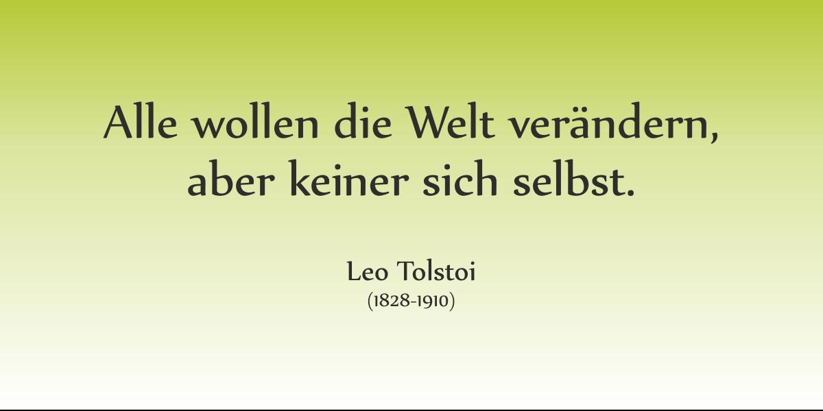 Veränderung - Zitat Tolstoi